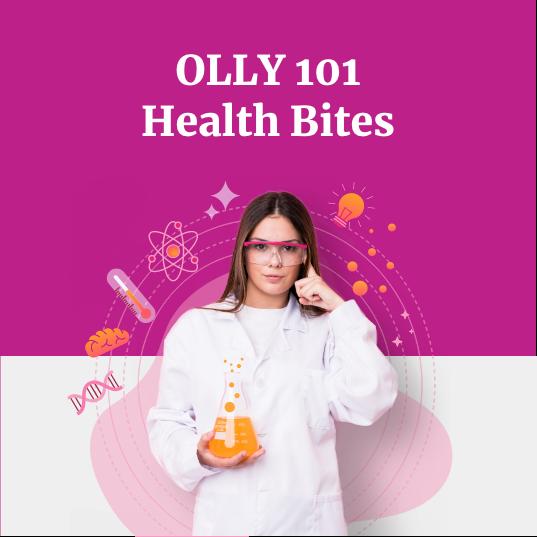 OLLY 101 Health Bites